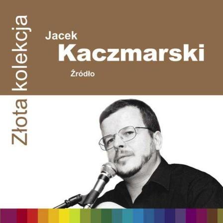 Jacek Kaczmarski - Źródło