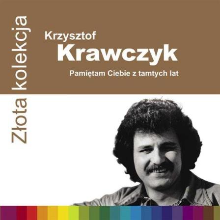 Krzysztof Krawczyk - Pamiętam Ciebie Z Tamtych Lat