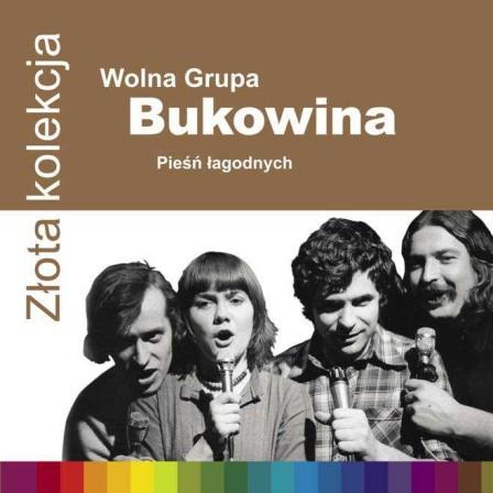 Wolna Grupa Bukowina - Pieśń Łagodnych
